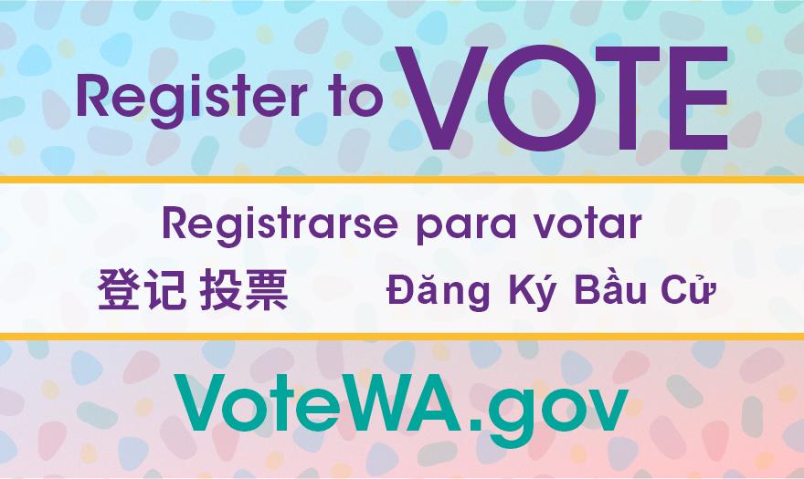 Register to Vote at Vote.WA.gov