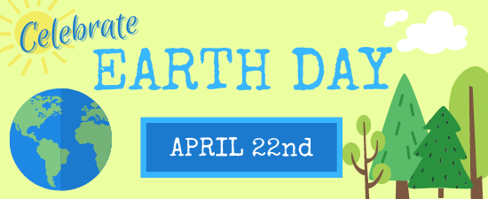 International Mother Earth Day is April 22nd