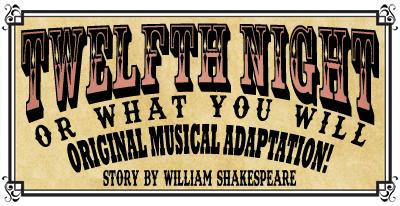 Twlefth Night Original Musical Adaptation